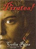 Celia Rees: Pirates! The True and Remarkable Adventures of Minerva Sharpe and Nancy Kington, Female Pirates (The Literacy Bridge - Large Print)