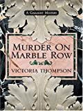 Victoria Thompson: Murder On Marble Row: A Gaslight Mystery