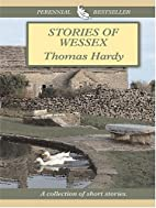 Stories of Wessex by Thomas Hardy