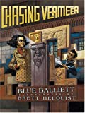 Blue Balliett: The Literacy Bridge - Large Print - Chasing Vermeer