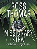 Thomas, Ross: Missionary Stew