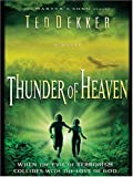 Ted Dekker: Thunder of Heaven (Martyr's Song, Book 3)