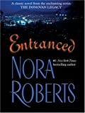 Roberts, Nora: Entranced