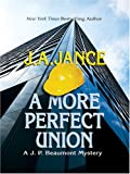 Jance, J.A.: A More Perfect Union