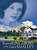 Karen Kingsbury: Rejoice (Redemption Series-Baxter 1, Book 4)