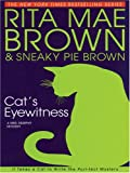 Brown, Rita Mae: Cat's Eyewitness