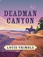 Deadman Canyon by Louis Trimble