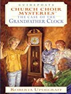 The Case of the Grandfather Clock (Church…