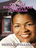 Sheila Williams: On the Right Side of a Dream