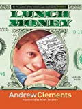Clements, Andrew: Lunch Money