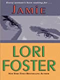 Foster, Lori: Jamie