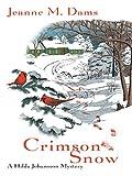 Dams, Jeanne M.: Crimson Snow (Hilda Johansson Mysteries, No. 5)
