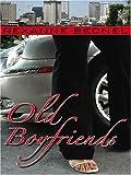 Becnel, Rexanne: Old Boyfriends