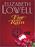 Elizabeth Lowell: Fire and Rain