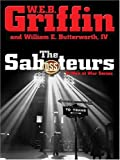 Griffin, W. E. B.: The Saboteurs