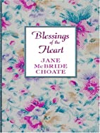 Blessings of the Heart by Jane McBride…
