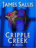 Sallis, James: Cripple Creek (Thorndike Reviewers' Choice)