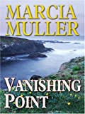 Muller, Marcia: Vanishing Point