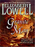 Elizabeth Lowell: Granite Man