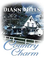 Country Charm by DiAnn Mills