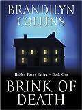 Collins, Brandilyn: Brink of Death (Hidden Faces Series #2)