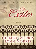 Morris, Gilbert: The Exiles: Chantel (The Creoles Series #1)
