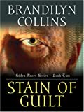 Collins, Brandilyn: Stain of Guilt