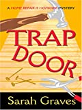 Graves, Sarah: Trap Door (Thorndike Mystery)