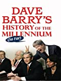 Dave Barry: Dave Barry's History of the Millennium So Far (Thorndike Press Large Print Core Series) (Thorndike Core)
