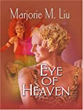 Liu, Marjorie M.: Eye of Heaven (Dirk & Steele, Book 4)