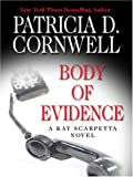 Patricia D. Cornwell: Body of Evidence (Thorndike Famous Authors)