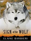 Barbieri, Elaine: Sign of the Wolf (Thorndike Romance)