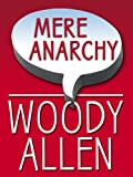 Allen, Woody: Mere Anarchy (Thorndike Large Print Laugh Lines)