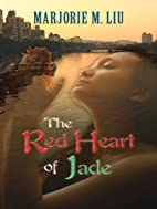 The Red Heart of Jade (Dirk & Steele, Book…