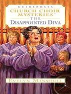 The Disappointed Diva (Church Choir…