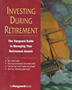 Invest During Retirement: The Vanguard Guide…