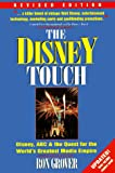 Grover, Ron: The Disney Touch: Disney, ABC & the Quest for the World's Greatest Media Empire
