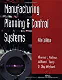 Berry, William L.: Manufacturing Planning and Control Systems