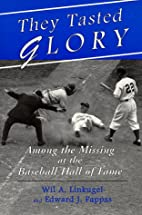 They Tasted Glory: Among the Missing at the…