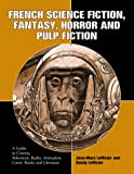 Lofficier, Randy: French Science Fiction, Fantasy, Horror and Pulp Fiction
