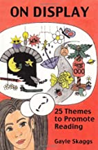 On Display: 25 Themes to Promote Reading by…