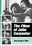 John Kenneth Muir: The Films of John Carpenter