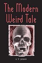 The Modern Weird Tale : A Critique of Horror…