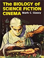 The Biology of Science Fiction Cinema by…