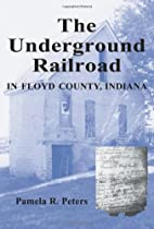 The underground railroad in Floyd County,…