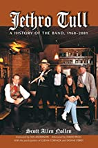 Jethro Tull: A History of the Band,…