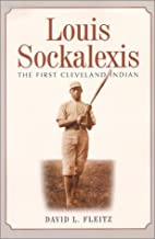 Louis Sockalexis: The First Cleveland Indian…