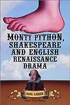 Monty Python, Shakespeare and English…
