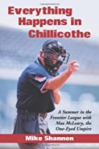 Everything Happens in Chillicothe: A Summer…