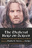 Driver, Martha: The Medieval Hero on Screen: Representations from Beowulf to Buffy